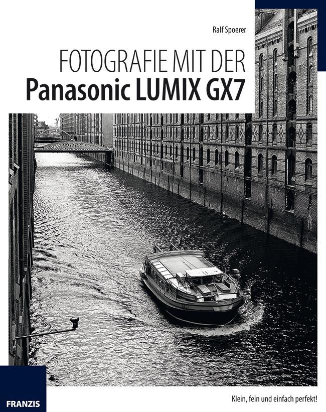 Fotografie mit der Panasonic LUMIX GX7 - Ralf Spoerer