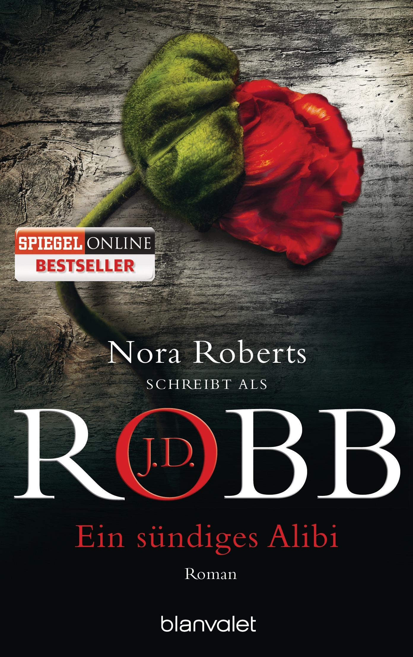 Ein sündiges Alibi - J.D. Robb [Taschenbuch]