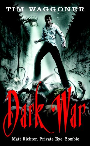Dark War: A Matt Richter Novel (Matt Richter Novels) - Waggoner, Tim