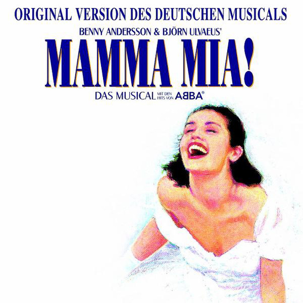 Original Cast - MAMMA MIA! (GERMAN VERSION)