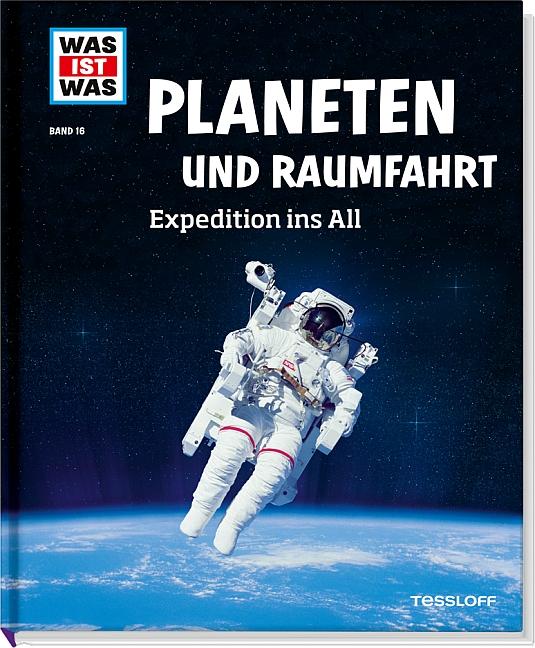 Was ist Was: Planeten und Raumfahrt - Expedition ins All - Band 16 - Manfred Baur