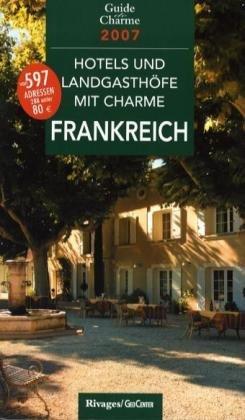 Hotels und Landgasthöfe mit Charme in Frankreic...
