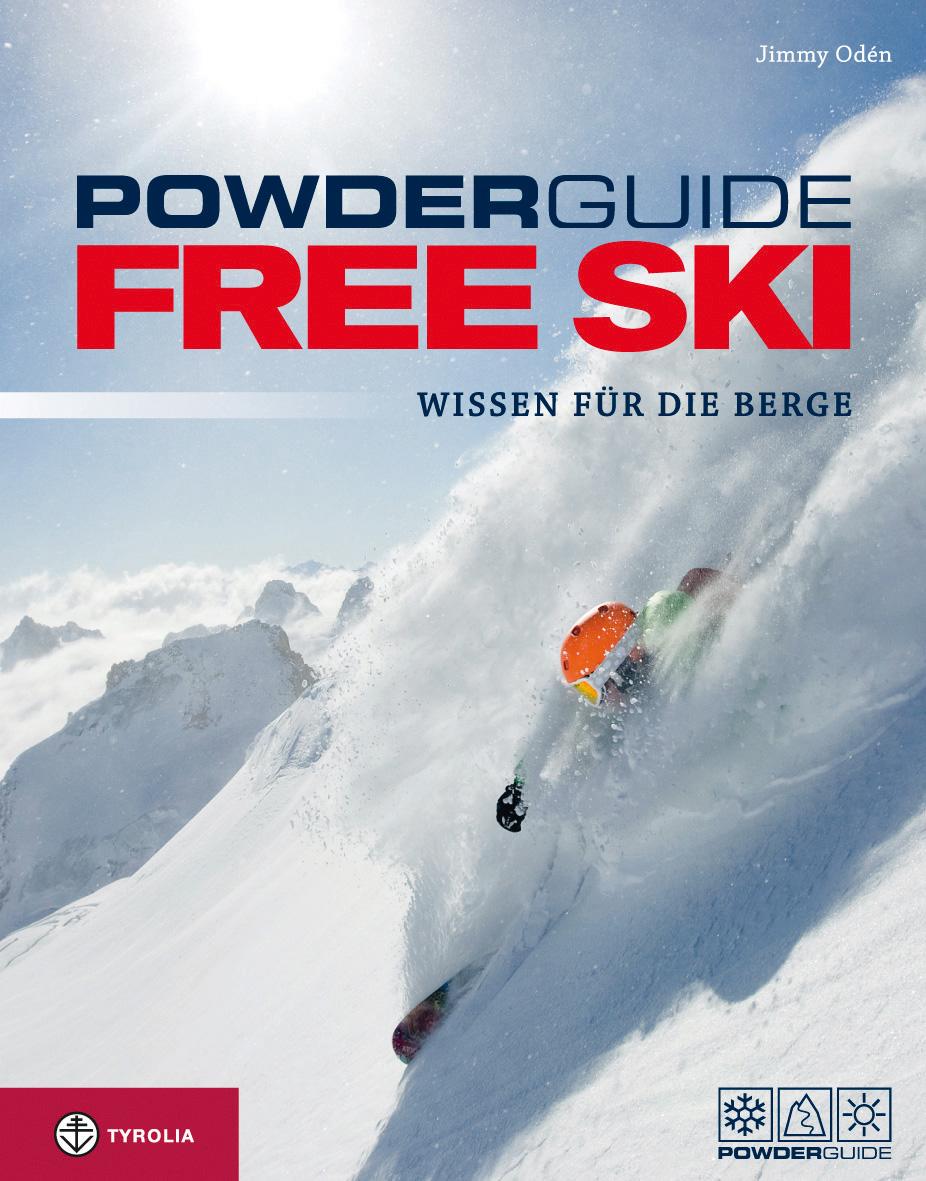 Powderguide Free Ski: Wissen für die Berge - To...