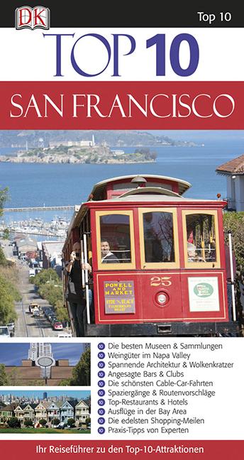 Top 10: San Francisco: Ihr Reiseführer zu den T...