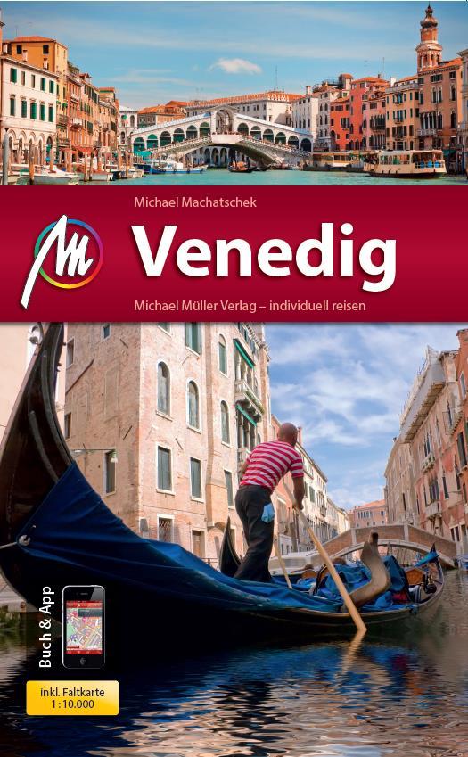 Venedig MM-City: Reiseführer mit vielen praktischen Tipps