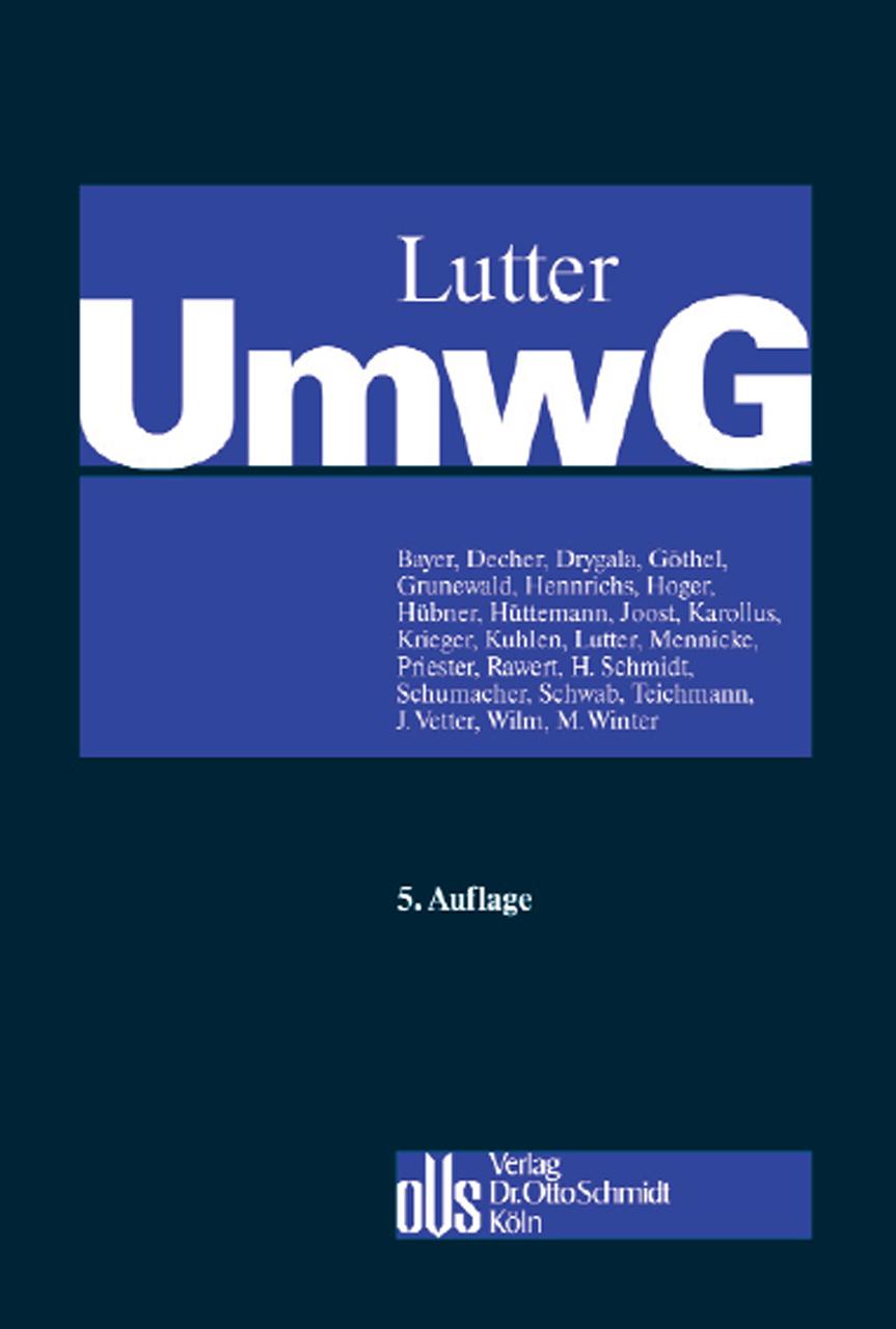 Umwandlungsgesetz (UmwG): Kommentar mit systematischer Darstellung des Umwandlungssteuerrechts und Kommentierung des SpruchG - Walter Bayer (Hrsg.) [Gebundene Ausgabe, 5. Auflage 2013]
