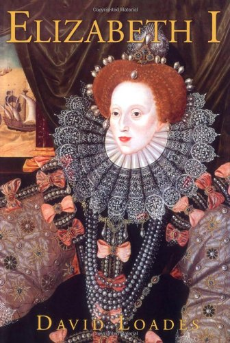 Elizabeth I - Loades, David M.