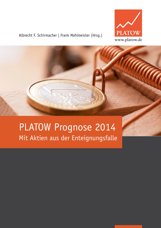 PLATOW Prognose 2014: Mit Aktien aus der Enteig...