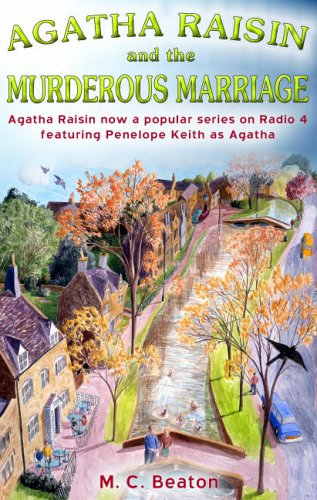 Agatha Raisin and the Murderous Marriage - M. C. Beaton [Paperback]