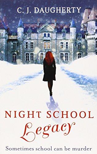 Night School 02: Legacy - Daugherty, C. J.