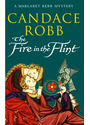 The Fire in the Flint - Candace Robb [Paperback]