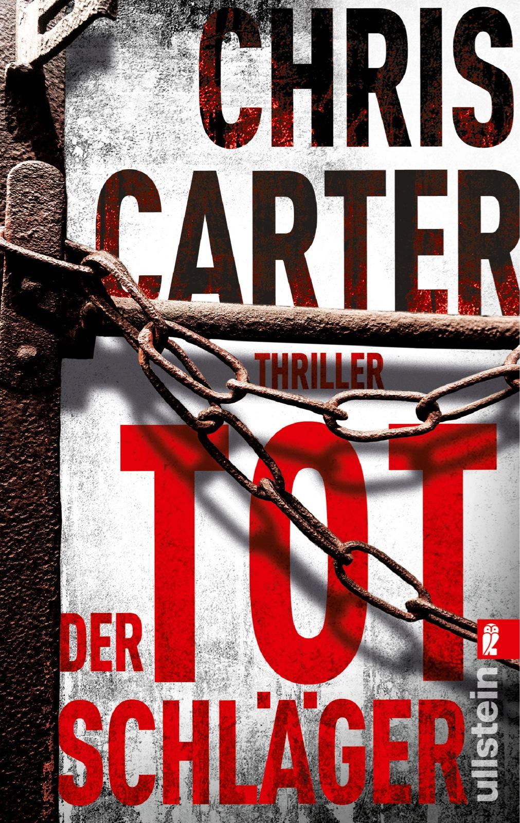 Der Totschläger - Chris Carter [Taschenbuch]