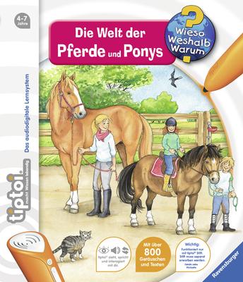tiptoi® Wieso? Weshalb? Warum? 13: tiptoi® Die Welt der Pferde und Ponys - Inka Friese [Spiralbindung, ohne Stift]