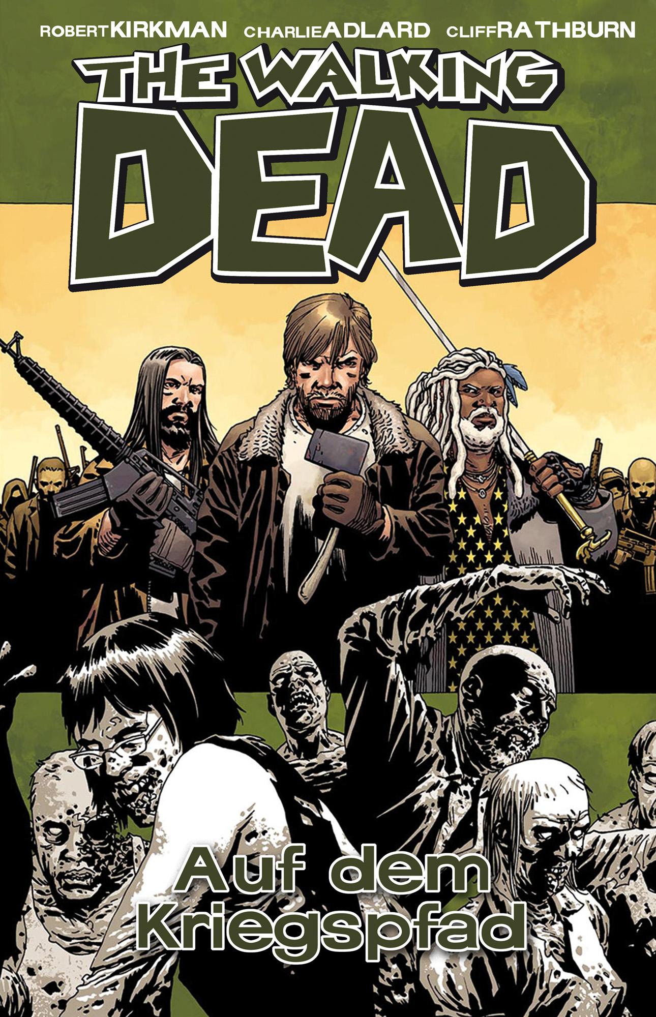 The Walking Dead: Band 19 - Auf dem Kriegspfad - Robert Kirkman