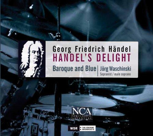 Baroque and Blue - Händel: Handel´s Delight
