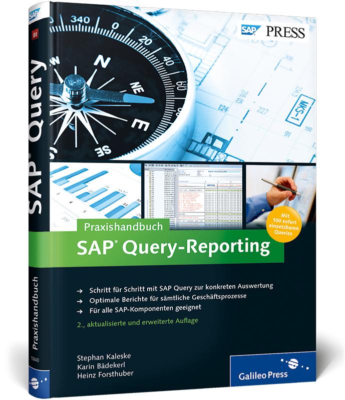 Praxishandbuch SAP Query-Reporting (SAP PRESS) ...