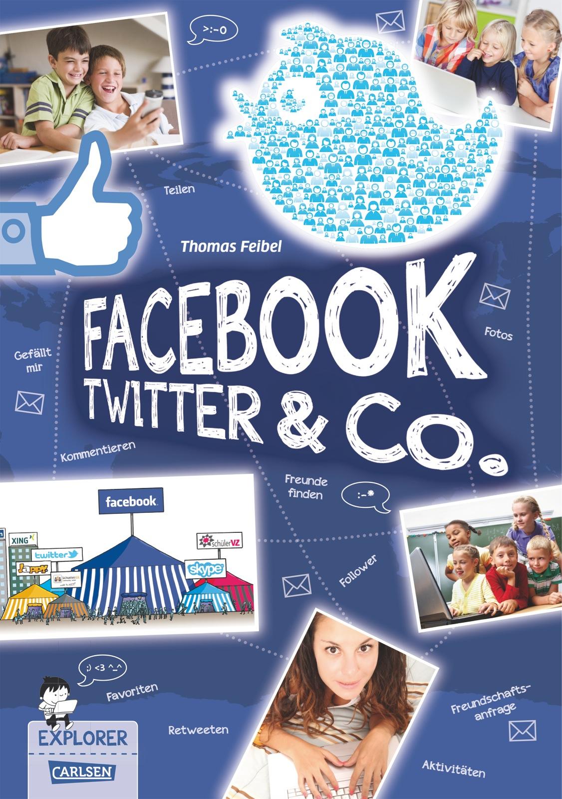 Explorer, Band 4: Facebook, Twitter und Co. - Feibel, Thomas
