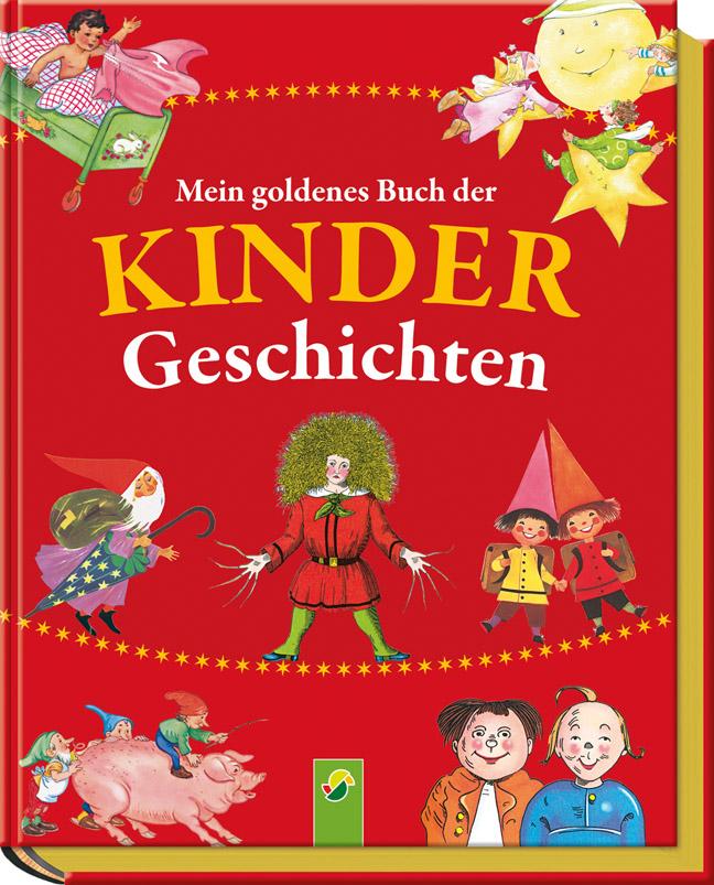 Mein goldenes Buch der Kindergeschichten - .