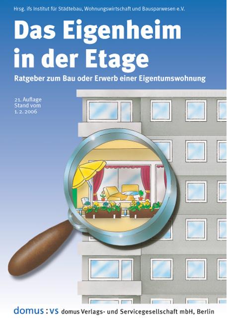 Das Eigenheim in der Etage. Ratgeber zum Bau od...