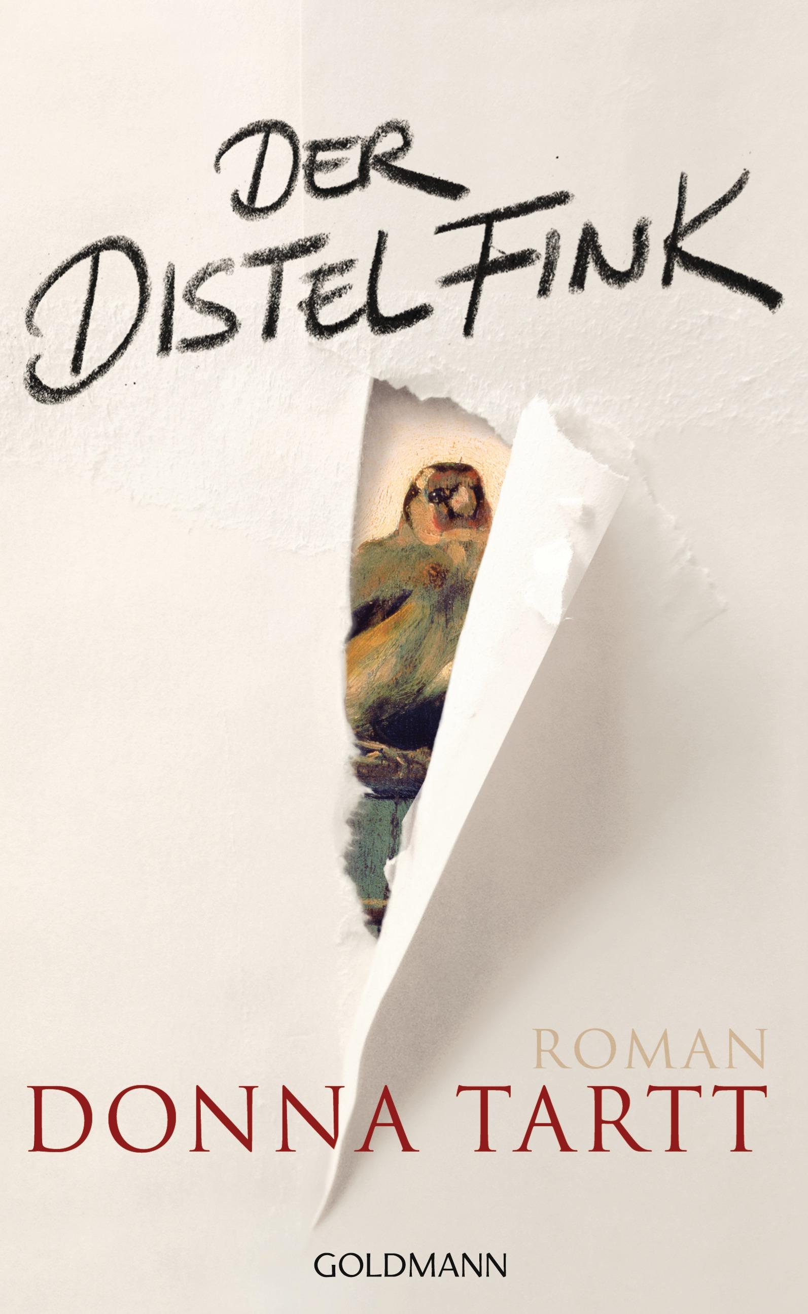 Der Distelfink - Donna Tartt [Gebundene Ausgabe]