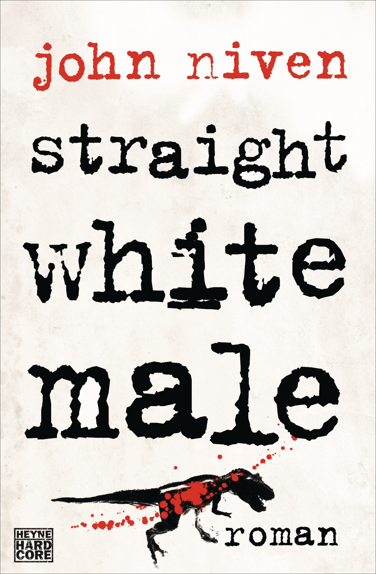Straight White Male - John Niven [Broschiert]