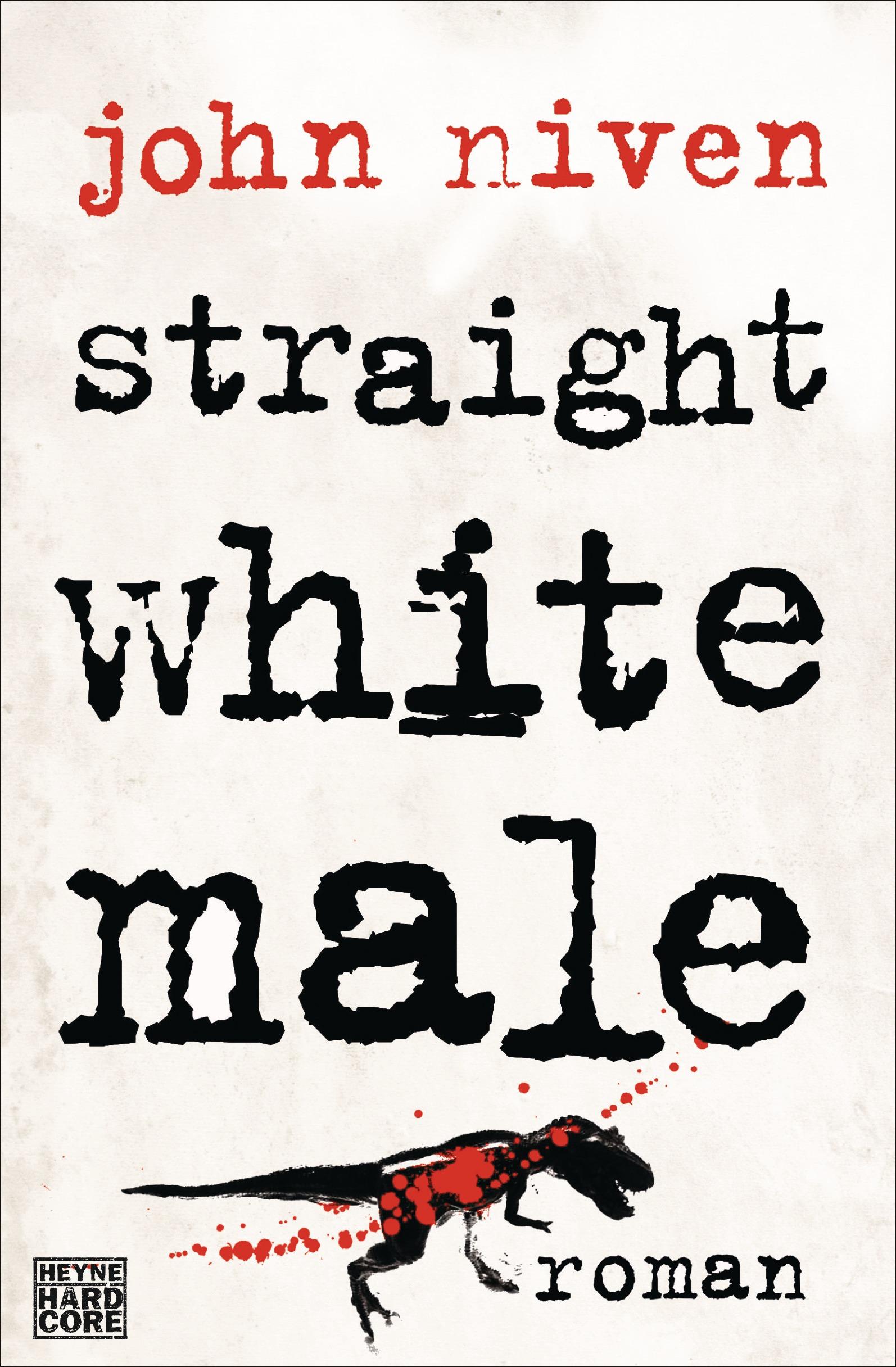 Straight White Male - John Niven [Broschiert]