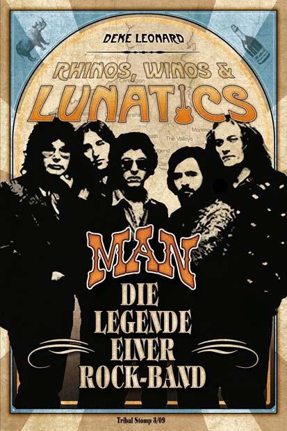 Rhinos, Winos & Lunatics: MAN Die Legende einer...