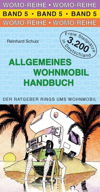 WOMO-Reihe - Band 5: Allgemeines Wohnmobil Hand...