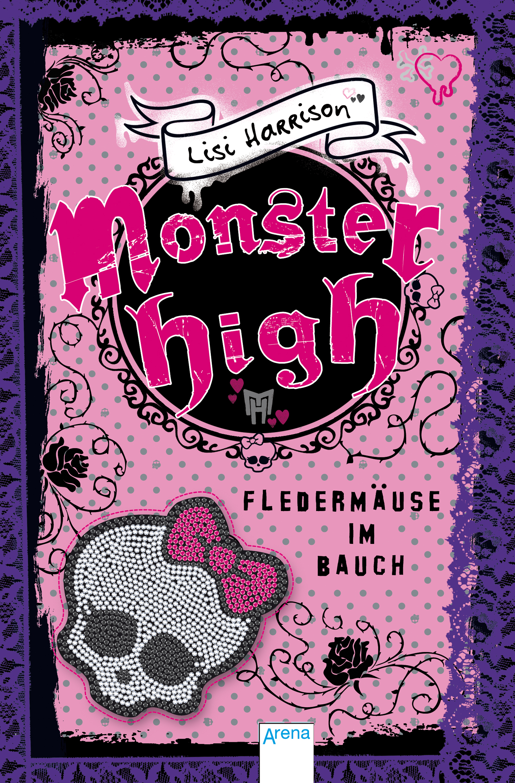 Monster High. Fledermäuse im Bauch - Harrison, ...