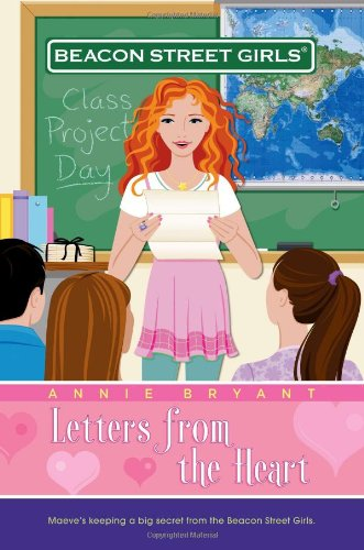 Letters from the Heart (Beacon Street Girls) - Bryant, Annie