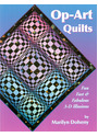 Op-Art Quilt Illusions: Fast, Fun & Fabulous 3-D Illusions - Marilyn Doheny [Broschiert]