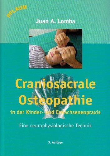 Craniosacrale Osteopathie in der Kinder- und Er...