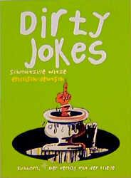 Dirty Jokes: Schmutzige Witze - Englisch/Deutsc...