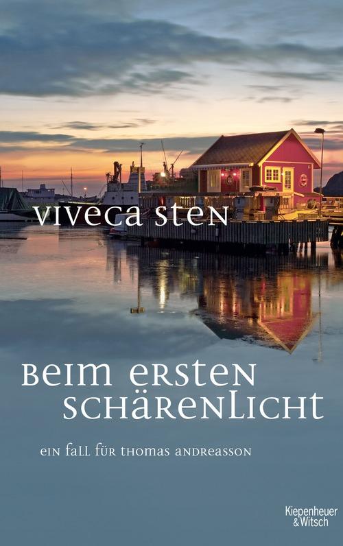 Beim ersten Schärenlicht - Viveca Sten [Taschenbuch]