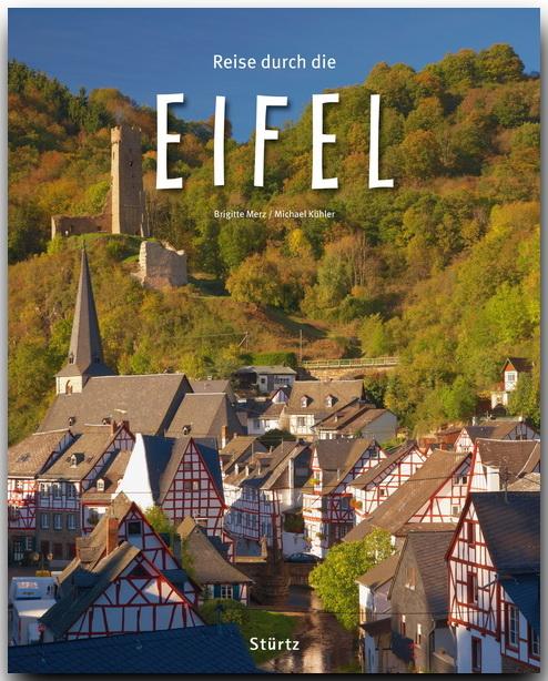 Reise durch die EIFEL - Ein Bildband mit über 1...