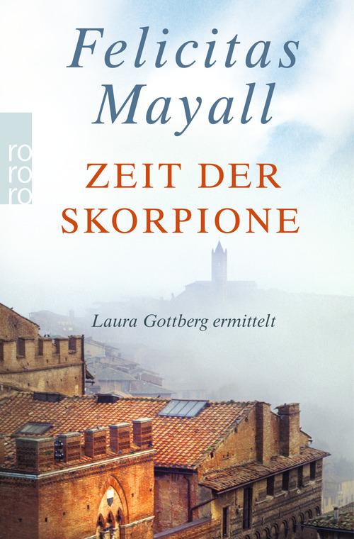 Zeit der Skorpione - Felicitas Mayall