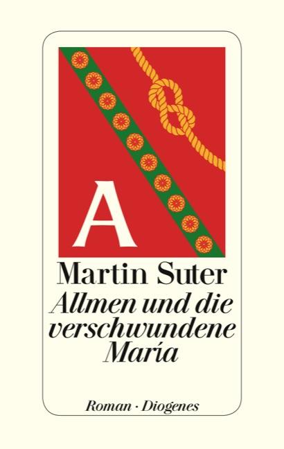Allmen und die verschwundene Maria - Martin Suter