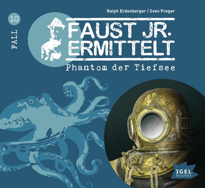 Faust jr. ermittelt 10: Phantom der Tiefsee: Fa...