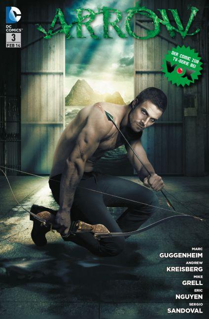 Arrow - Comic zur TV-Serie: Band 3 - Marc Gugge...