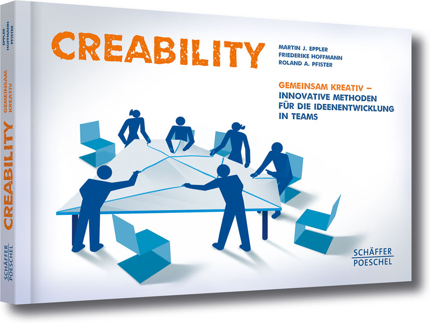 Creability: Gemeinsam kreativ innovative Method...