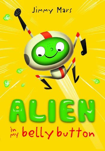 Alien in My Belly Button - Mars, Jimmy