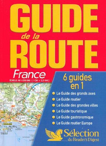 Guide de la route 2007 : France - Europe - Séle...