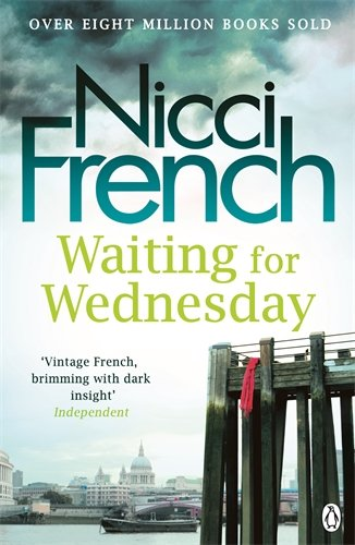 Waiting for Wednesday - Nicci French [Softcover]