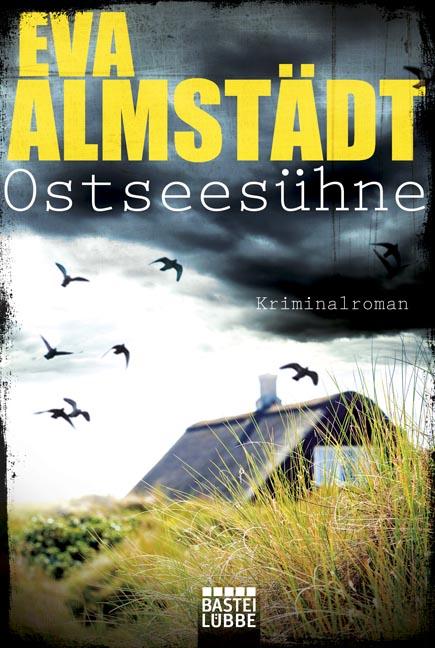 Ostseesühne - Eva Almstädt [Taschenbuch]