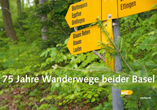 Geschichte und Kultur des Wanderns: 75 Jahre Wanderwege beider Basel - Müller, Jan