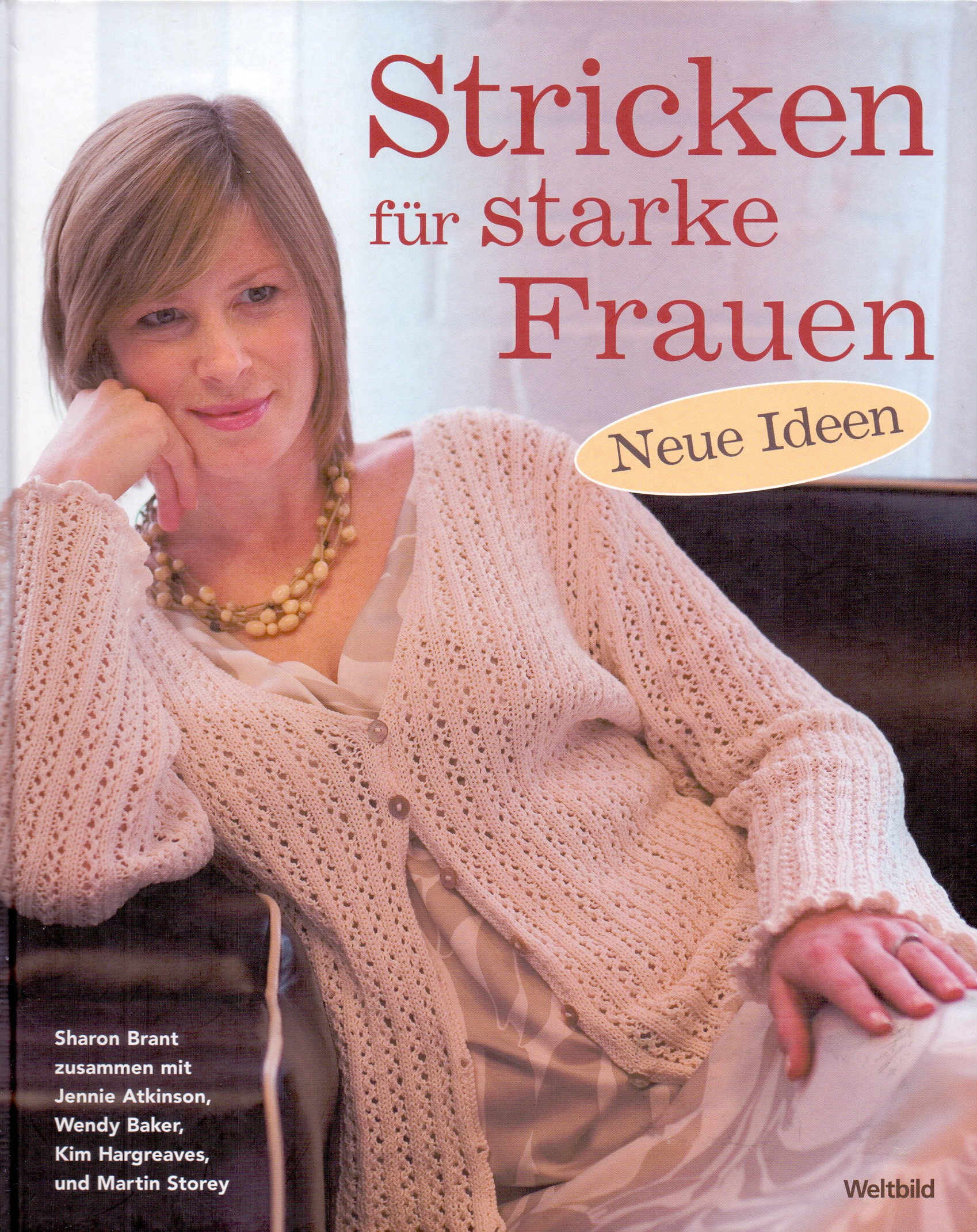 Stricken für starke Frauen - Neue Ideen [Gebund...