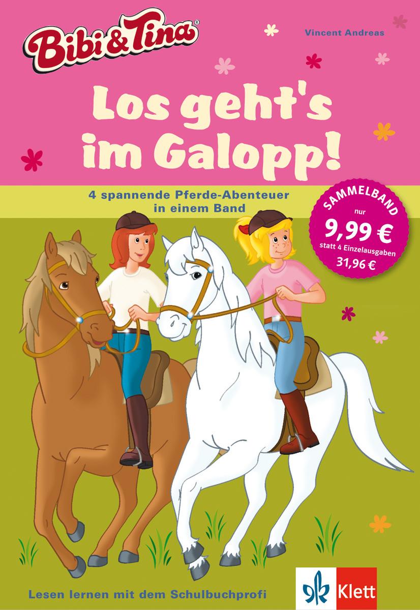 Bibi und Tina - Los geht´s im Galopp!: 4 spannende Pferde-Abenteuer in einem Band - Andreas Vincent