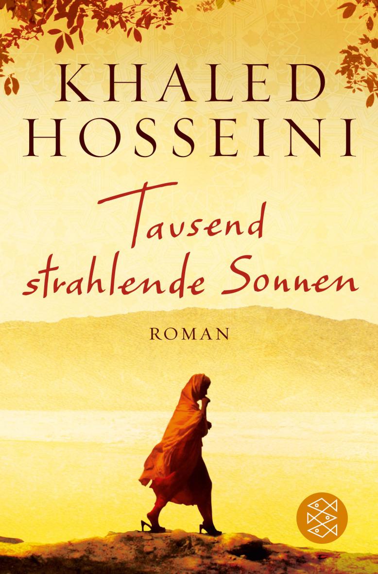 Tausend strahlende Sonnen - Khaled Hosseini [Taschenbuch]