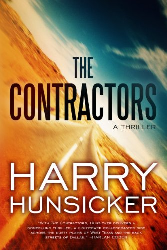 The Contractors - Harry Hunsicker [Softcover]