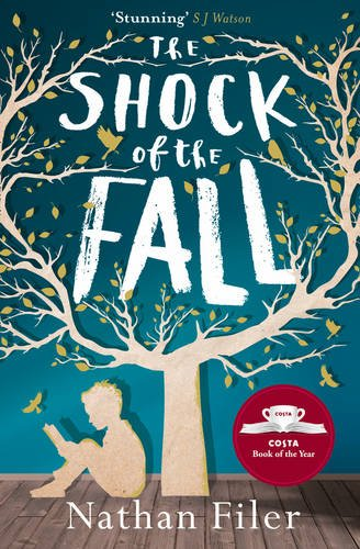 The Shock of the Fall - Nathan Filer [Softcover]